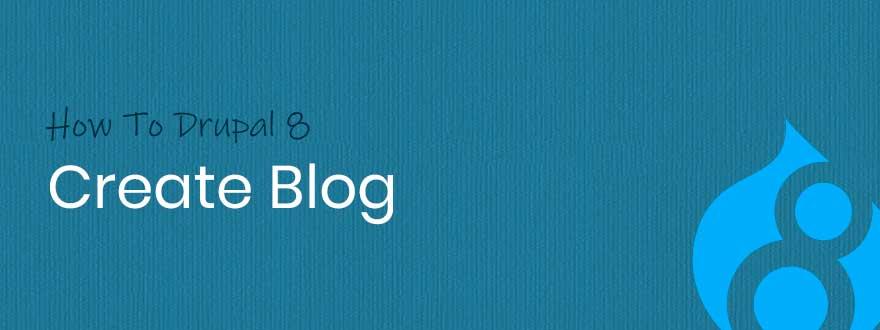 blog in drupal8